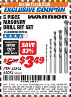 Harbor Freight ITC Coupon 5 PIECE MASONRY DRILL BIT SET Lot No. 63074/43694 Expired: 5/31/19 - $3.49