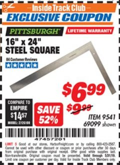"Harbor Freight ITC Coupon 16"" X 24"" STEEL SQUARE Lot No. 69099 Expired: 5/31/19 - $6.99"