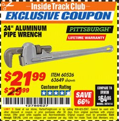 "Harbor Freight ITC Coupon 24"" ALUMINUM PIPE WRENCH Lot No. 63649 Expired: 7/31/18 - $21.99"