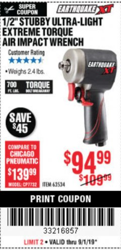 Harbor Freight Coupon EARTHQUAKE 1/2 IN. STUBBY AIR IMPACT WRENCH Lot No. 63064 Expired: 9/1/19 - $94.99