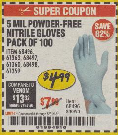 Harbor Freight Coupon 5 MIL NITRILE GLOVES 100/PK Lot No. 61363/ 68497/ 68498 Expired: 5/31/18 - $4.99