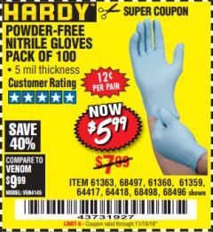 Harbor Freight Coupon 5 MIL NITRILE GLOVES 100/PK Lot No. 61363/ 68497/ 68498 Expired: 11/10/18 - $5.99