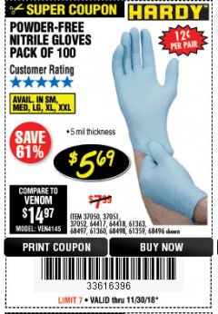 Harbor Freight Coupon 5 MIL NITRILE GLOVES 100/PK Lot No. 61363/ 68497/ 68498 Expired: 11/30/18 - $5.69