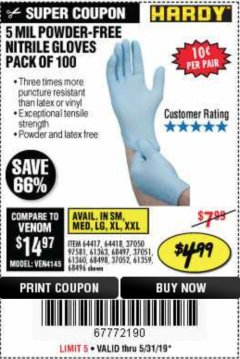 Harbor Freight Coupon 5 MIL NITRILE GLOVES 100/PK Lot No. 61363/ 68497/ 68498 Expired: 5/31/19 - $4.99