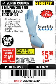 Harbor Freight Coupon 5 MIL NITRILE GLOVES 100/PK Lot No. 61363/ 68497/ 68498 Expired: 5/27/19 - $5.99