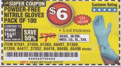 Harbor Freight Coupon 5 MIL NITRILE GLOVES 100/PK Lot No. 61363/ 68497/ 68498 Expired: 10/23/19 - $6