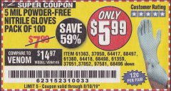 Harbor Freight Coupon 5 MIL NITRILE GLOVES 100/PK Lot No. 61363/ 68497/ 68498 Expired: 8/10/19 - $5.99