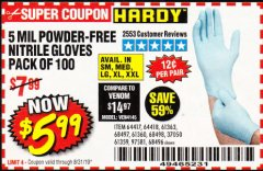 Harbor Freight Coupon 5 MIL NITRILE GLOVES 100/PK Lot No. 61363/ 68497/ 68498 Expired: 8/31/19 - $5.99