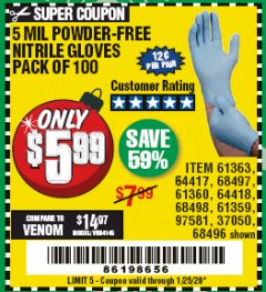 Harbor Freight Coupon 5 MIL NITRILE GLOVES 100/PK Lot No. 61363/ 68497/ 68498 Expired: 1/25/20 - $5.99