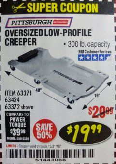 Harbor Freight Coupon LOW-PROFILE CREEPER Lot No. 63424/63371/63372 Expired: 12/31/18 - $19.99