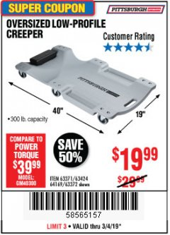 Harbor Freight Coupon LOW-PROFILE CREEPER Lot No. 63424/63371/63372 Expired: 3/4/19 - $19.99