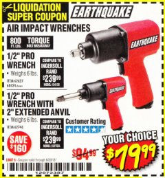 "Harbor Freight Coupon 1/2"" PROFESSIONAL AIR IMPACT WRENCH WITH 2"" EXTENDED ANVIL Lot No. 62746 Expired: 6/30/18 - $79.99"
