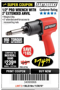 "Harbor Freight Coupon 1/2"" PROFESSIONAL AIR IMPACT WRENCH WITH 2"" EXTENDED ANVIL Lot No. 62746 Expired: 11/30/18 - $74.99"