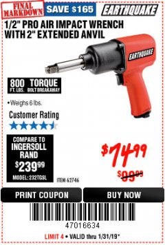 "Harbor Freight Coupon 1/2"" PROFESSIONAL AIR IMPACT WRENCH WITH 2"" EXTENDED ANVIL Lot No. 62746 Expired: 1/31/19 - $74.99"