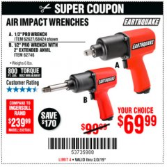 "Harbor Freight Coupon 1/2"" PROFESSIONAL AIR IMPACT WRENCH WITH 2"" EXTENDED ANVIL Lot No. 62746 Expired: 2/3/19 - $69.99"