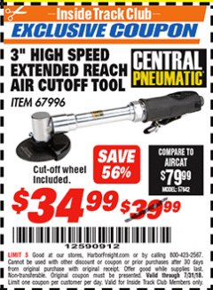 "Harbor Freight ITC Coupon 3"" HIGH SPEED EXTENDED REACH AIT CUT-OFF TOOL Lot No. 67996 Expired: 7/31/18 - $34.99"