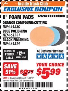 "Harbor Freight ITC Coupon 8"" FOAM PADS Lot No. 91530/61531/61529 Expired: 11/30/19 - $5.99"
