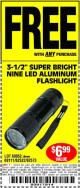 "Harbor Freight FREE Coupon 3-1/2"" SUPER BRIGHT ALUMINUM FLASHLIGHT Lot No. 69111/63599/62522/62573/63875/63884/63886/63888/69052 Expired: 11/12/15 - FWP"