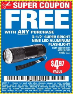 "Harbor Freight FREE Coupon 3-1/2"" SUPER BRIGHT ALUMINUM FLASHLIGHT Lot No. 69111/63599/62522/62573/63875/63884/63886/63888/69052 Expired: 11/12/17 - FWP"