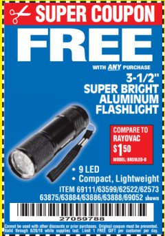 "Harbor Freight FREE Coupon 3-1/2"" SUPER BRIGHT ALUMINUM FLASHLIGHT Lot No. 69111/63599/62522/62573/63875/63884/63886/63888/69052 Expired: 8/20/18 - FWP"