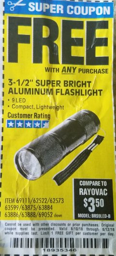 "Harbor Freight FREE Coupon 3-1/2"" SUPER BRIGHT ALUMINUM FLASHLIGHT Lot No. 69111/63599/62522/62573/63875/63884/63886/63888/69052 Expired: 8/10/18 - FWP"