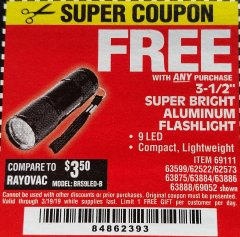"Harbor Freight FREE Coupon 3-1/2"" SUPER BRIGHT ALUMINUM FLASHLIGHT Lot No. 69111/63599/62522/62573/63875/63884/63886/63888/69052 Expired: 3/19/19 - FWP"