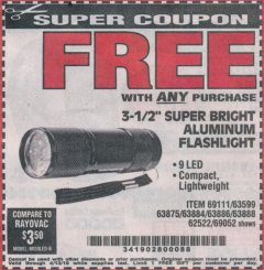 "Harbor Freight FREE Coupon 3-1/2"" SUPER BRIGHT ALUMINUM FLASHLIGHT Lot No. 69111/63599/62522/62573/63875/63884/63886/63888/69052 Expired: 4/13/19 - FWP"
