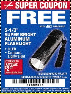 "Harbor Freight FREE Coupon 3-1/2"" SUPER BRIGHT ALUMINUM FLASHLIGHT Lot No. 69111/63599/62522/62573/63875/63884/63886/63888/69052 Expired: 8/20/19 - FWP"