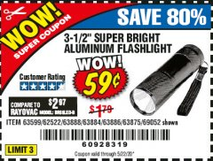 "Harbor Freight Coupon 3-1/2"" SUPER BRIGHT ALUMINUM FLASHLIGHT Lot No. 69111/63599/62522/62573/63875/63884/63886/63888/69052 Expired: 6/30/20 - $0.59"