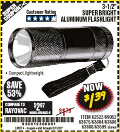 "Harbor Freight Coupon 3-1/2"" SUPER BRIGHT ALUMINUM FLASHLIGHT Lot No. 69111/63599/62522/62573/63875/63884/63886/63888/69052 Expired: 6/30/20 - $1.39"