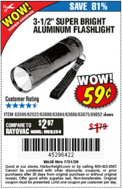 "Harbor Freight Coupon 3-1/2"" SUPER BRIGHT ALUMINUM FLASHLIGHT Lot No. 69111/63599/62522/62573/63875/63884/63886/63888/69052 Expired: 7/31/20 - $0.59"