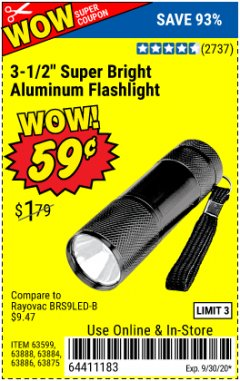 "Harbor Freight Coupon 3-1/2"" SUPER BRIGHT ALUMINUM FLASHLIGHT Lot No. 69111/63599/62522/62573/63875/63884/63886/63888/69052 Expired: 9/30/20 - $0.59"