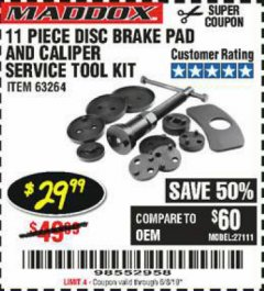 Harbor Freight Coupon 11 PIECE DISC BRAKE PAD AND CALIPER SERVICE TOOL KIT Lot No. 63264 Expired: 6/8/19 - $29.99
