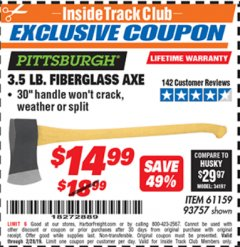 Harbor Freight ITC Coupon 3-1/2 LB. FIBERGLASS AXE Lot No. 93757/61159 Expired: 2/28/19 - $14.99