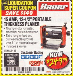 "Harbor Freight Coupon BAUER 15 AMP 12 1/2"" PORTABLE THICKNESS PLANER Lot No. 63445 Expired: 6/30/18 - $249.99"