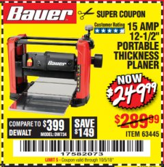 "Harbor Freight Coupon BAUER 15 AMP 12 1/2"" PORTABLE THICKNESS PLANER Lot No. 63445 Expired: 10/5/18 - $249.99"