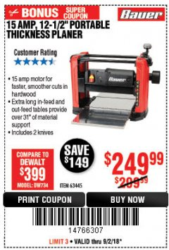 "Harbor Freight Coupon BAUER 15 AMP 12 1/2"" PORTABLE THICKNESS PLANER Lot No. 63445 Expired: 9/2/18 - $249.99"