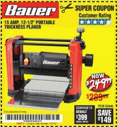 "Harbor Freight Coupon BAUER 15 AMP 12 1/2"" PORTABLE THICKNESS PLANER Lot No. 63445 Expired: 11/3/18 - $249.99"