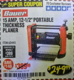"Harbor Freight Coupon BAUER 15 AMP 12 1/2"" PORTABLE THICKNESS PLANER Lot No. 63445 Expired: 12/31/18 - $249.99"