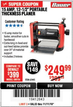 "Harbor Freight Coupon BAUER 15 AMP 12 1/2"" PORTABLE THICKNESS PLANER Lot No. 63445 Expired: 11/11/18 - $249.99"