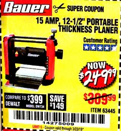 "Harbor Freight Coupon BAUER 15 AMP 12 1/2"" PORTABLE THICKNESS PLANER Lot No. 63445 Expired: 3/23/19 - $249.99"