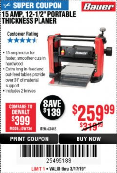 "Harbor Freight Coupon BAUER 15 AMP 12 1/2"" PORTABLE THICKNESS PLANER Lot No. 63445 Expired: 3/17/19 - $259.99"