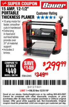 "Harbor Freight Coupon BAUER 15 AMP 12 1/2"" PORTABLE THICKNESS PLANER Lot No. 63445 Expired: 12/31/19 - $299.99"