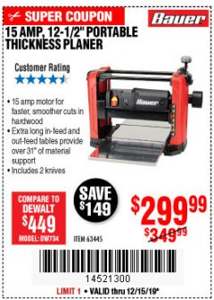 "Harbor Freight Coupon BAUER 15 AMP 12 1/2"" PORTABLE THICKNESS PLANER Lot No. 63445 Expired: 12/15/19 - $299.99"