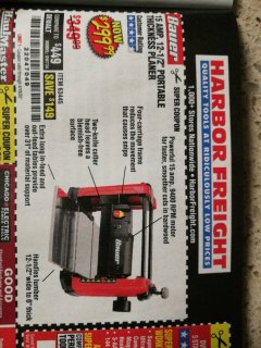 "Harbor Freight Coupon BAUER 15 AMP 12 1/2"" PORTABLE THICKNESS PLANER Lot No. 63445 Expired: 6/30/20 - $299.99"