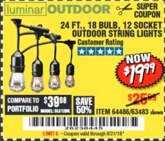 Harbor Freight Coupon 24 FT., 18 BULB, 12 SOCKET OUTDOOR STRING LIGHTS Lot No. 64486/63843/64739 Expired: 8/27/18 - $19.99