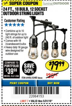 Harbor Freight Coupon 24 FT., 18 BULB, 12 SOCKET OUTDOOR STRING LIGHTS Lot No. 64486/63843/64739 Expired: 5/31/18 - $19.99