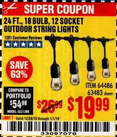 Harbor Freight Coupon 24 FT., 18 BULB, 12 SOCKET OUTDOOR STRING LIGHTS Lot No. 64486/63843/64739 Expired: 1/1/19 - $19.99