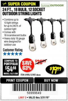 Harbor Freight Coupon 24 FT., 18 BULB, 12 SOCKET OUTDOOR STRING LIGHTS Lot No. 64486/63843/64739 Expired: 3/31/19 - $19.99