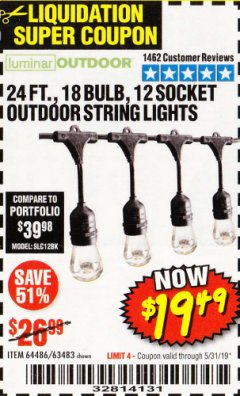 Harbor Freight Coupon 24 FT., 18 BULB, 12 SOCKET OUTDOOR STRING LIGHTS Lot No. 64486/63843/64739 Expired: 5/31/19 - $19.49